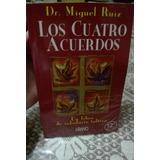 Los Cuatro Acuerdos Dr.miguel Ruiz