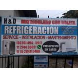 Servicio Técnico De Refrigeración! Heladeras Y Aires.