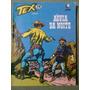 Tex 210 Aguia Da Noite Editora Globo Gibi Faroeste !! Original