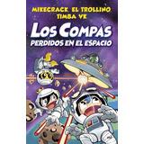 Los Compas Perdidos En El Espacio (color)