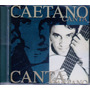 Cd Caetano Veloso - Canta Caetano Original