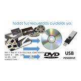 Digitalización De Videos A Dvd O Pendrive Todos Los Formatos