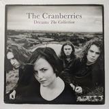 Vinilo The Cranberries Dreams: The Collection Nuevo Sellado