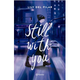Still With You_lily Del Pilar