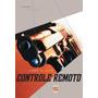 Livro Controle Remoto Original