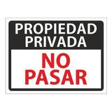 Cartel Propiedad Privada Letrero No Pasar Prohibido El Paso