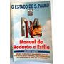 Manual De Redação E Estilo: Ed Revisada E Ampliada Original