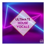 House Vocales Sample Pack Ultimate
