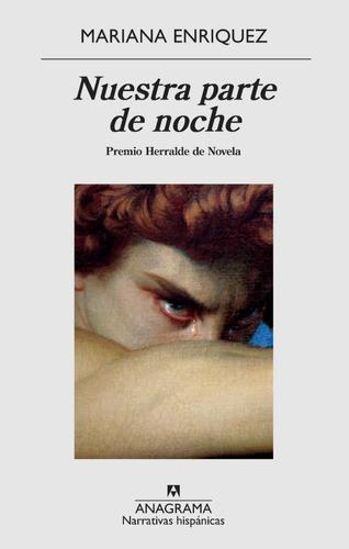 Nuestra Parte De Noche - Mariana Enriquez - Anagrama