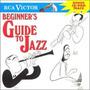 Beginner's Guide To Jazz - Varios Artistas Original