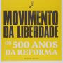 Livro Movimento Da Liberdade Michael Reeves Original