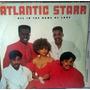 Lp Vinil Atlantic Star - All In The Name Of Love, E Encarte Original