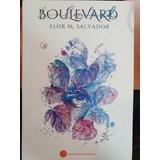 Boulevard De Flor M. Salvador