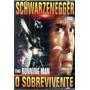 Dvd Filme O Sobrevivente - Com Arnold Schwarzenegger Original