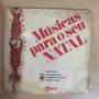 Compacto Lp Músicas Para O Seu Natal Original