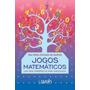 Jogos Matemáticos - Uma Nova Perspectiva Para Discalculia Original
