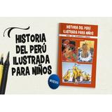 Historia Del Perú Ilustrada Para Niños
