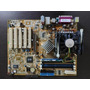 Placa-mãe Asus + Intel P4 1.7ghz + Memória + Cabos Pc Antigo Original