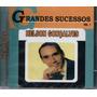 Cd Nelson Gonçalves - Grandes Sucessos Vol.1 Original