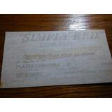 Entrada Recital Simply Red En Argentina - Año 2000