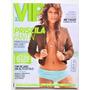 Revista: Vip 309 De 2010 Priscila Fantin Neymar Original