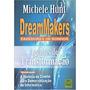 Livro Dream Makers. Fazedores De Son Michele Hunt Original