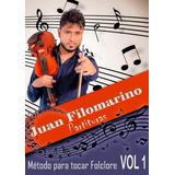 Libro Método Para Tocar Folclore Con Violín Vol 1