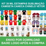Kit 39 Mil Estampas Sublimação Camiseta Caneca Chinelo