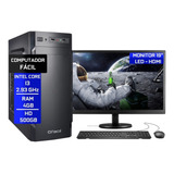 Computador Completo Fácil Intel I3 04 Gb Ddr3 Hd 500 Gb