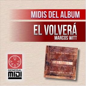 Descargar Disco El Volvera De Marcos Witt Free Download