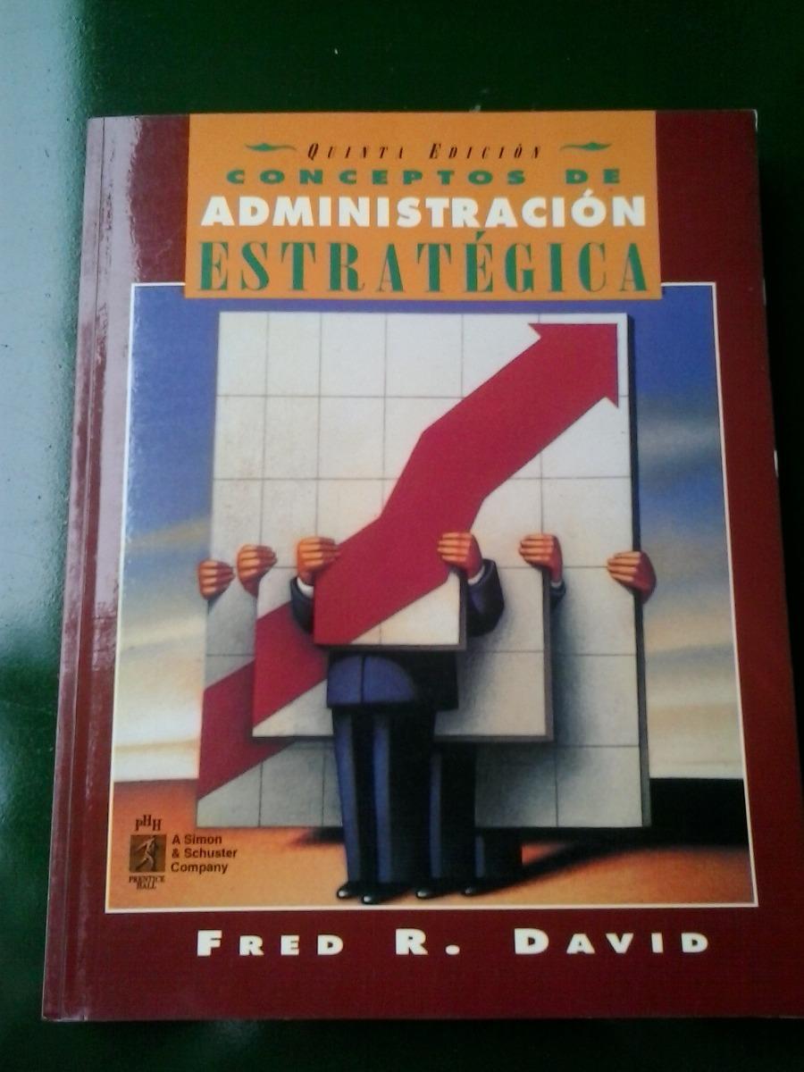 Estrategica Fred De Administracion Conceptos David Libro Download Descargar Gratis