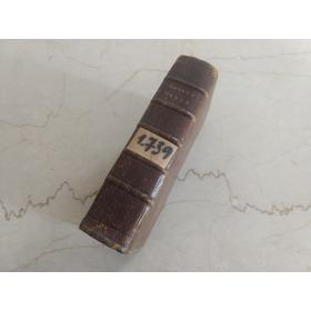 1739 Biblia Antigua Raro En Frances Sainte Bible (300d)