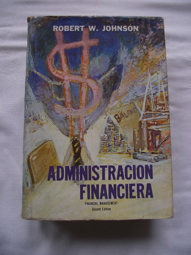 - administración financiera de robert w. johnson