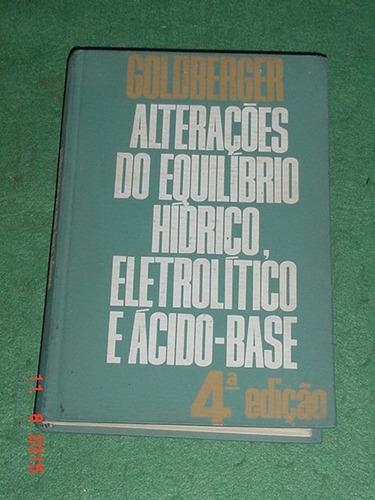 * alterações do equilíbrio hídrico, eletrolítico e á. base *