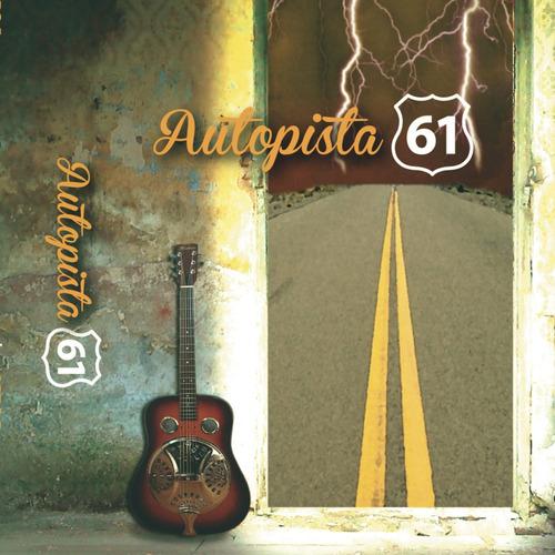 * autopista 61 / 1er álbum + 1er ep (cassette)