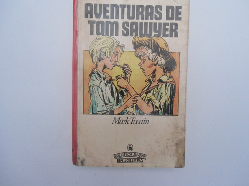 ++ aventuras de tom sawyer. mark twain. empastado