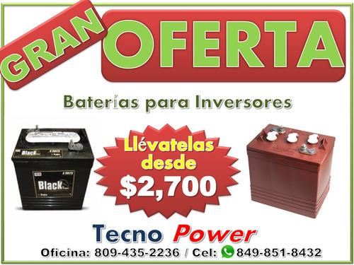 ( baterias de inversores ( o f e r t o n ) t.: 809-435-2236