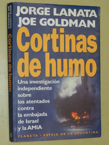 * cortinas de humo - j. lanata - j. goldman  - ed. planeta
