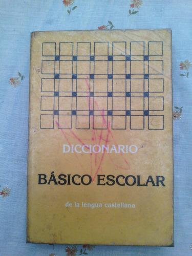 + diccionario basico escolar de lengua castellana ed. arca
