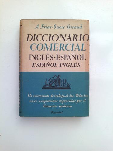 +++ diccionario comercial ingles-español español-i