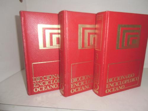* diccionario enciclopédico océano. tres tomos empastados