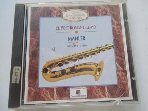 + disco cd el post-romanticismo: mahler. original