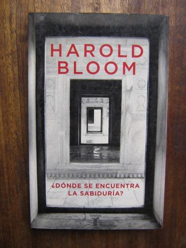 ¿ donde se encuentra la sabiduría? harold bloom