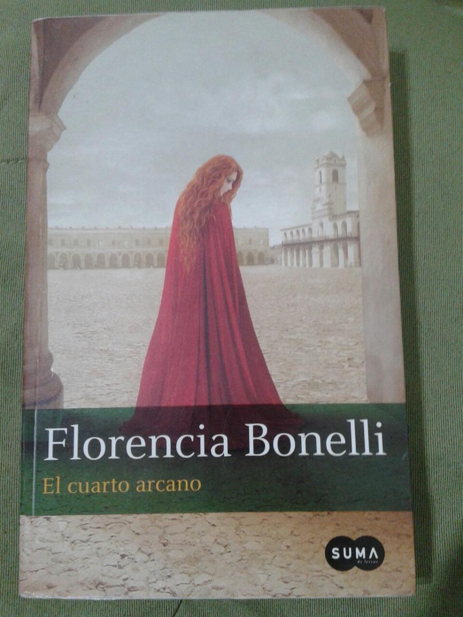 El Cuarto Arcano/ Florencia Bonelli/ Suma - $ 280,00 en Mercado Libre