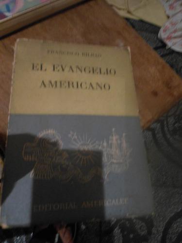 * el evangelio americano  -   francisco  bilbao
