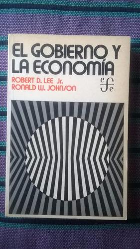 { el gobierno y la economía - robert d. lee/ronald johnson }