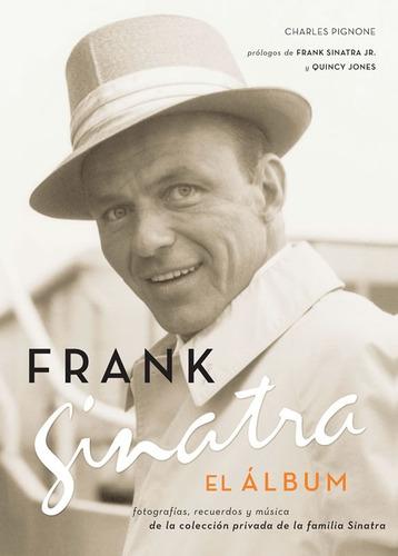 ** frank sinatra ** el album, fotos recuerdos y musica c/ cd