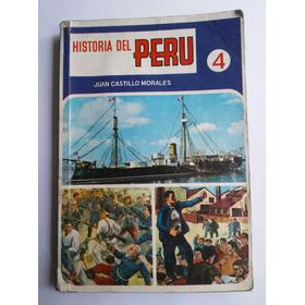Historia Del Perú  Por  Juan Castillo Morales