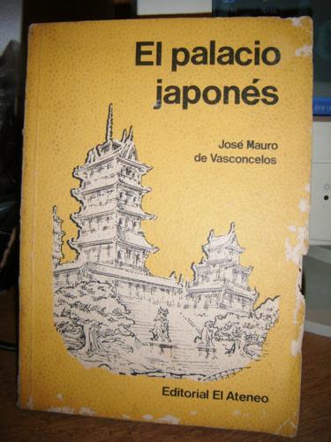 *  jose mauro de vasconcelos -  el palacio japones