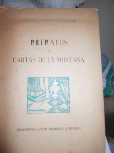 * juvenal ortiz saralegui  - retratos y cartas de la montaña